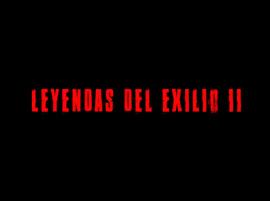 Leyendas del Exilio | Segunda temporada