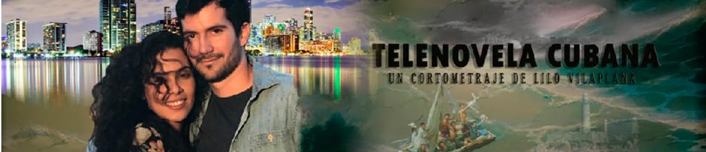 Cortometraje Telenovela Cubana
